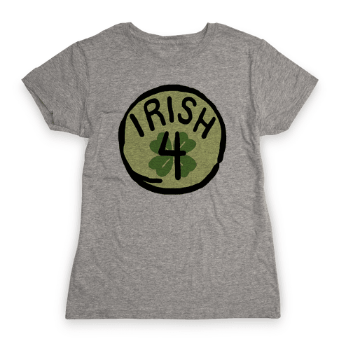Irish 4 (St. Patricks Day) Womens T-Shirt