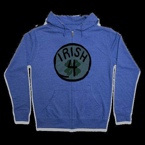 Irish 4 (St. Patricks Day) Zip Hoodie