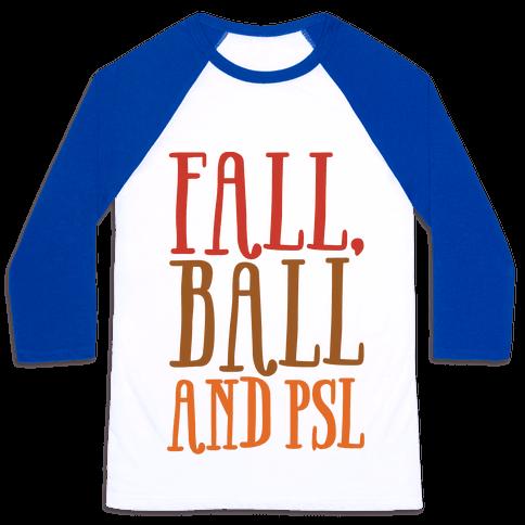 Fall Ball and Psl Baseball Tee