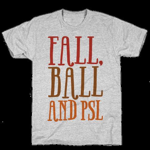 Fall Ball and Psl Mens T-Shirt