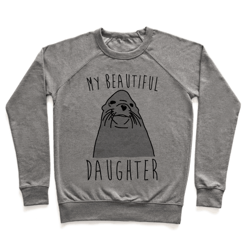 My Beautiful Daughter Pullover