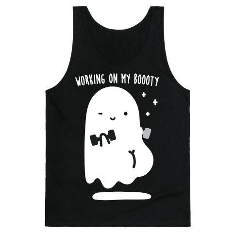 Working On My Boooty Ghost Tank Top