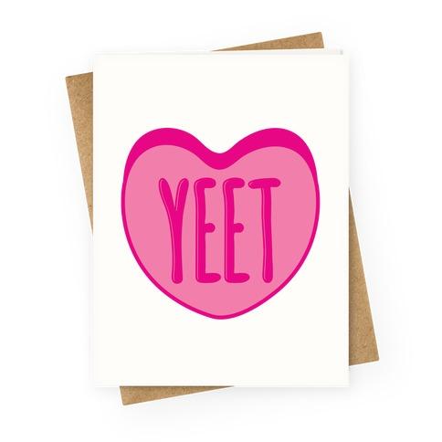 Yeet Conversation Heart Greeting Card