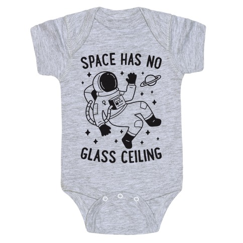Space Has No Glass Ceiling Baby Onesy