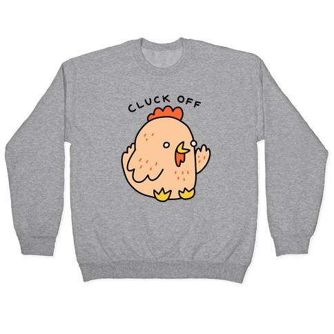 Cluck Off Chicken Pullover