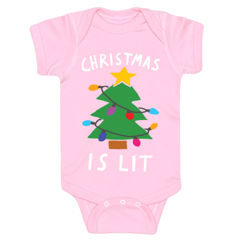Christmas Is Lit  Baby Onesy