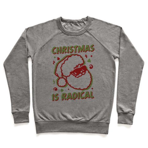 Christmas Is Radical Pullover