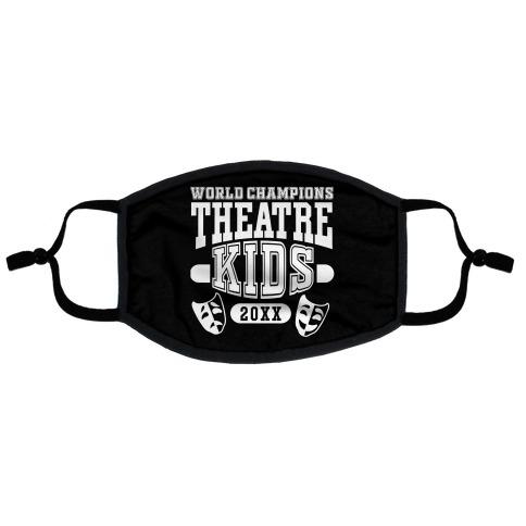 Theatre Kid Championship Flat Face Mask