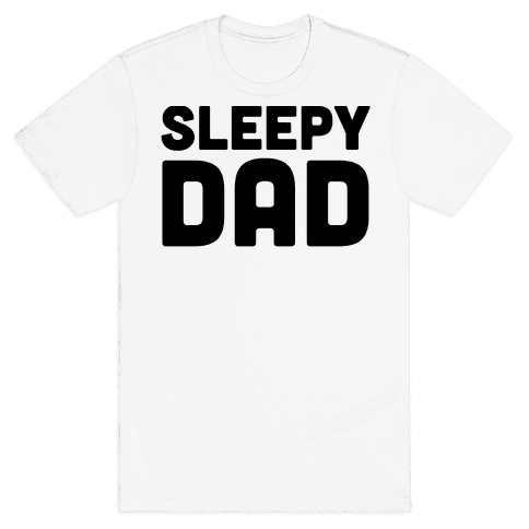 Sleepy Dad Mens T-Shirt