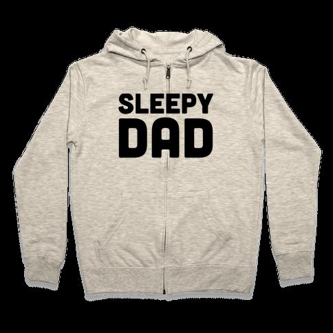 Sleepy Dad Zip Hoodie