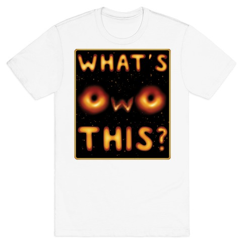 OwO Black Hole T-Shirt