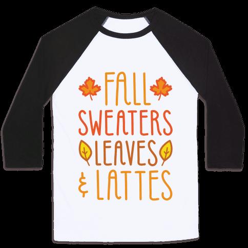 Fall Sweaters Leaves & Lattes Baseball Tee