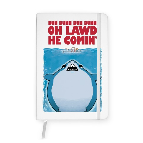 Oh Lawd He Comin' Jaws Parody Notebook