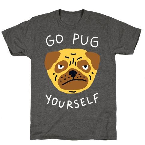 Go Pug Yourself Dog T-Shirt