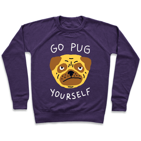 Go Pug Yourself Dog Pullover
