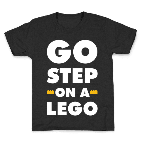 Go Step On A Lego Kids T-Shirt