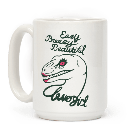 Easy Breezy Beautiful, Clever Girl Velociraptor Coffee Mug