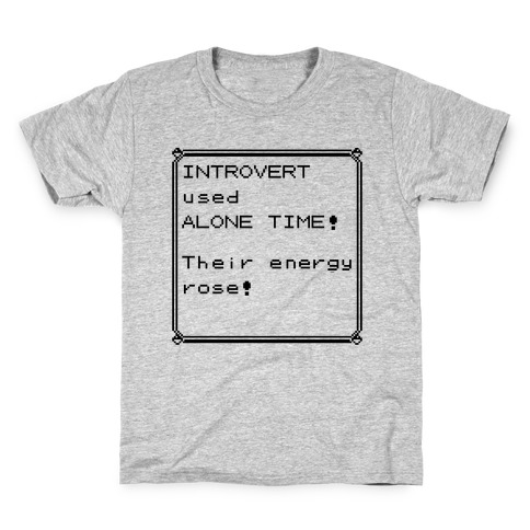 Introvert Used Alone Time Kids T-Shirt