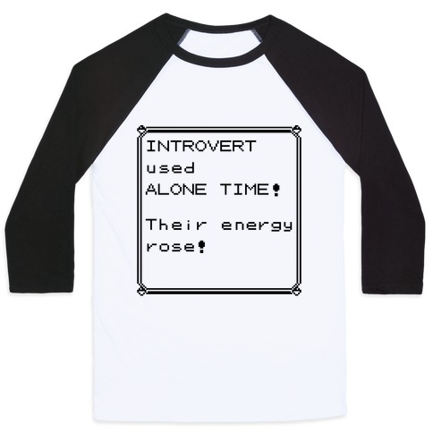 Introvert Used Alone Time Baseball Tee