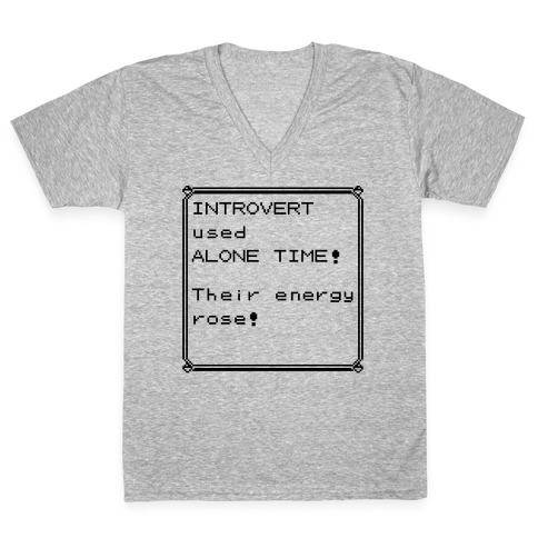 Introvert Used Alone Time V-Neck Tee Shirt