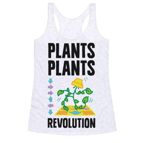 Plants Plants Revolution Racerback Tank Top