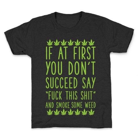 Smoke Some Weed Kids T-Shirt