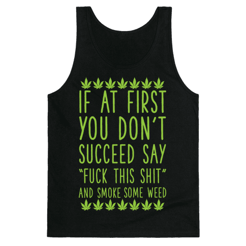 Smoke Some Weed Tank Top