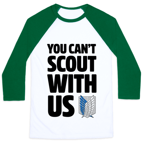You Can't Scout with Us