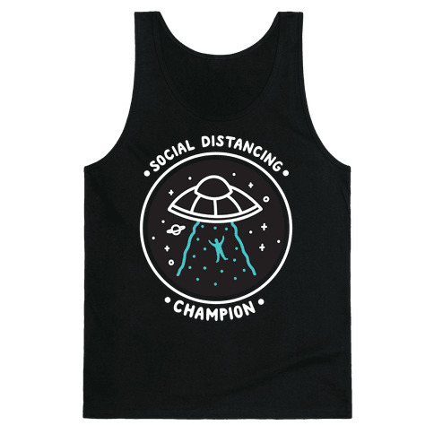 Social Distancing Champion UFO Tank Top