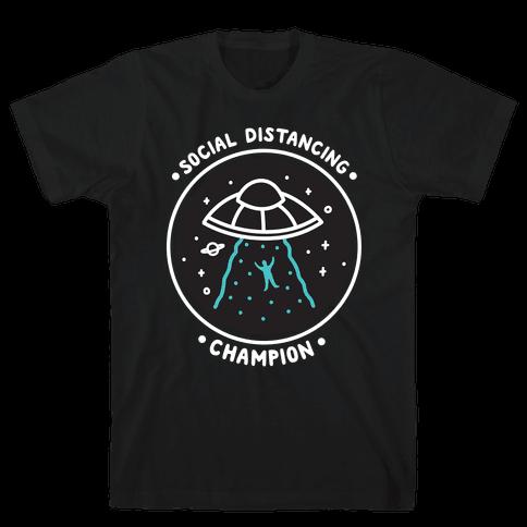 Social Distancing Champion UFO Mens/Unisex T-Shirt