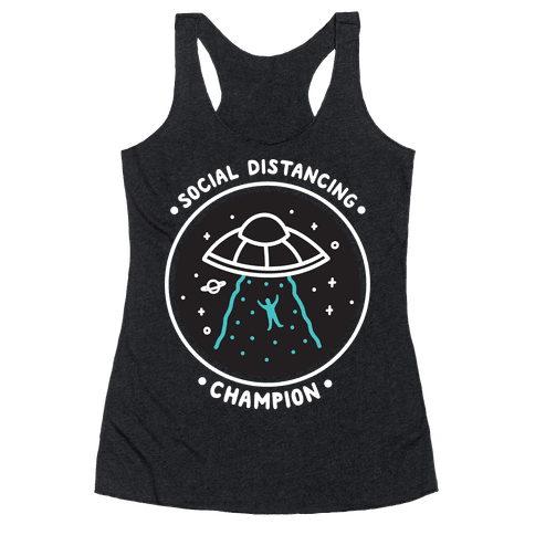 Social Distancing Champion UFO Racerback Tank Top