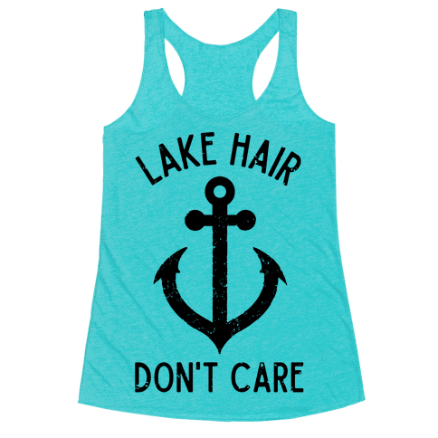 Lake Hair Don't Care Racerback Tank Top