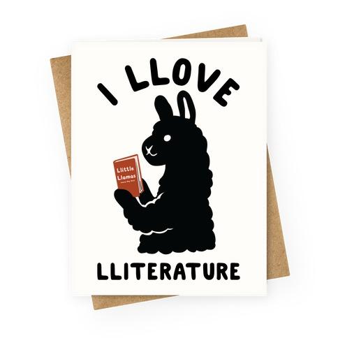 I Llove Lliterature Greeting Card