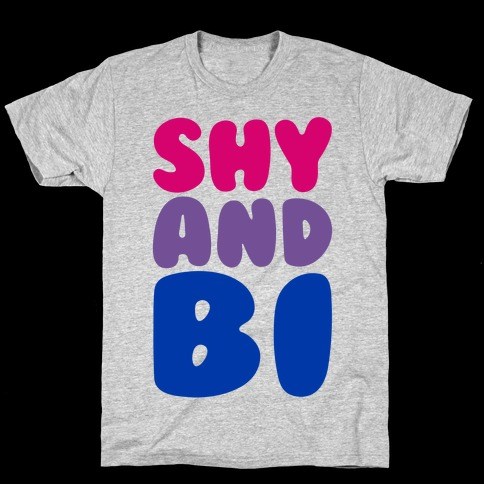 Shy And Bi T-Shirt