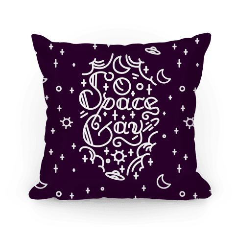 Space Gay  Pillow