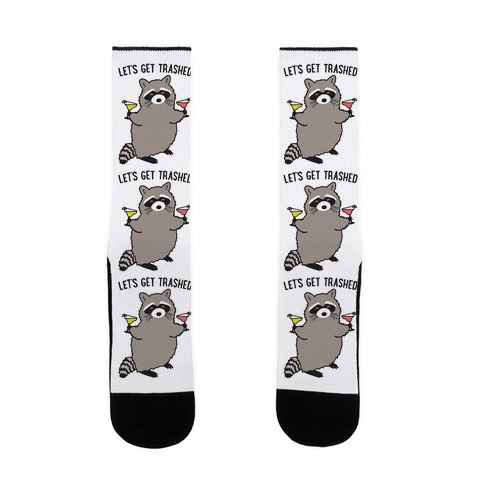 Let's Get Trashed Margarita Raccoon Sock