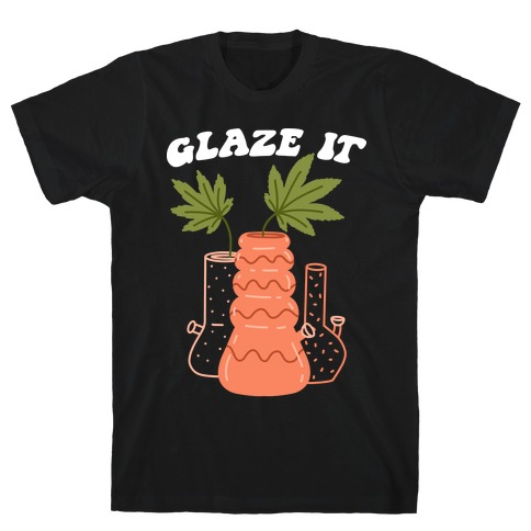 Glaze It T-Shirt