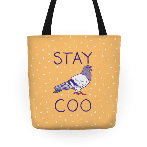 Stay Coo Pigeon  Tote