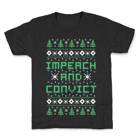 Impeach and Convict Ugly Sweater Kids T-Shirt