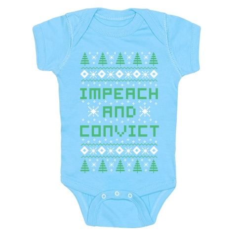 Impeach and Convict Ugly Sweater Baby Onesy