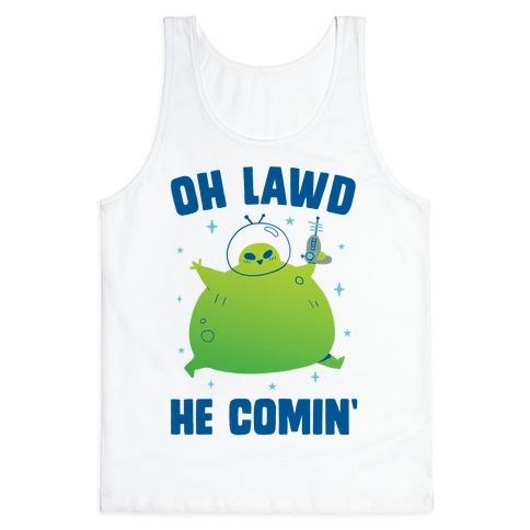Oh Lawd He Comin Alien Tank Top