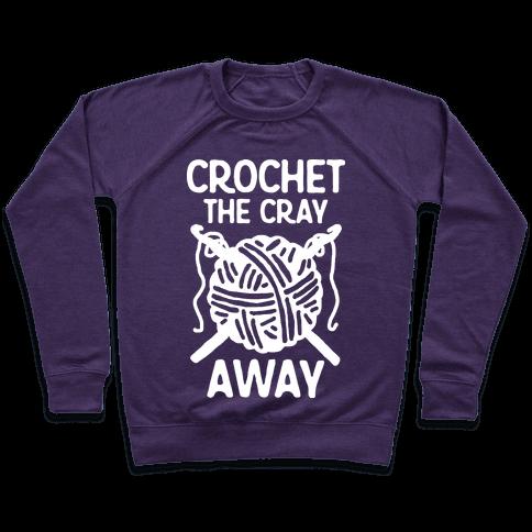 Crochet The Cray Away Pullover