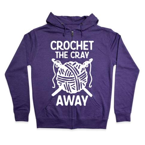 Crochet The Cray Away Zip Hoodie