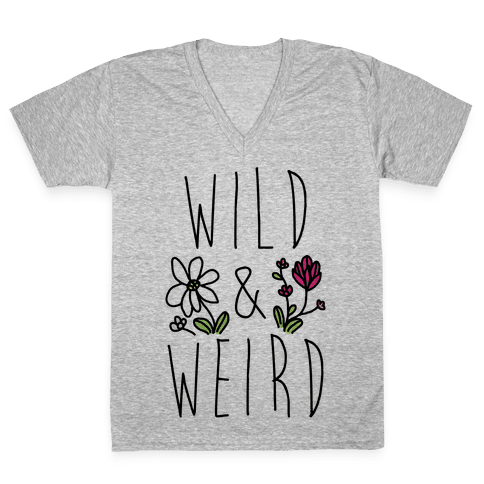 Wild & Weird  V-Neck Tee Shirt