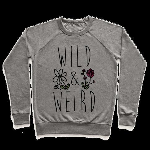 Wild & Weird  Pullover
