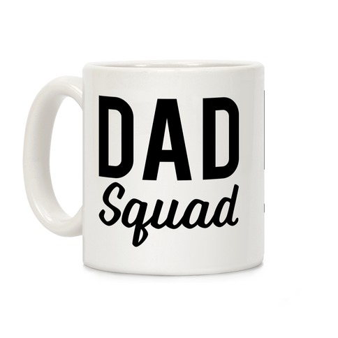 Daddy Squad Coffee Mug