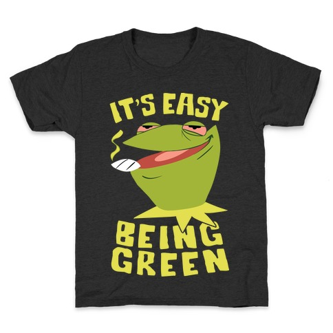 It's Easy Being Green Kids T-Shirt