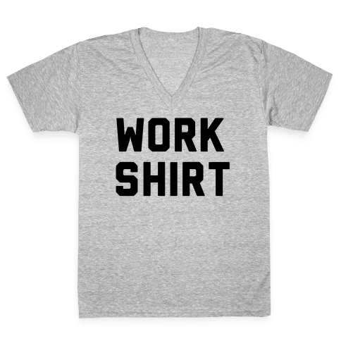 Work Shirt V-Neck Tee Shirt