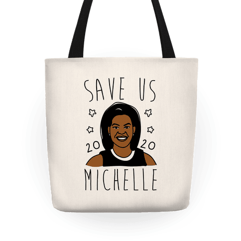 Save Us Michelle 2020 Tote