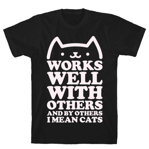 By Others I Mean Cats alt Mens T-Shirt